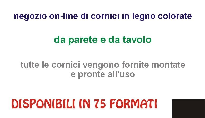 NEGOZIO ON LINE DI CORNICI IN LEGNO COLORATE